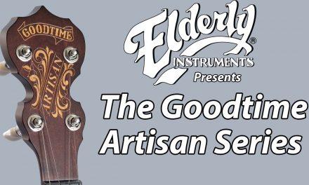 Deering Goodtime Artisan Banjos | Elderly Instruments