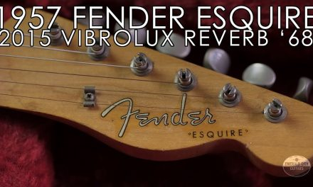 1957 Fender Esquire and 2015 68 Vibrolux Reverb RI