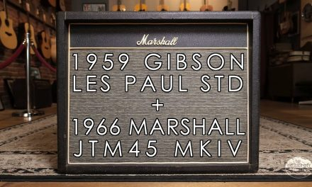 """""""Pick of the Day"""" – 1959 Gibson Les Paul and 1966 Marshall JTM45 MKIV"""