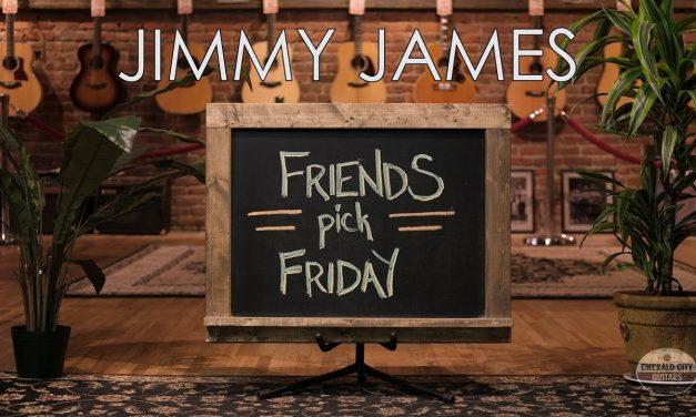 Friends Pick Friday – Jimmy James