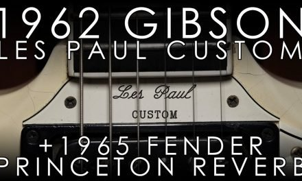 """Pick of the Day"" – 1962 Gibson Les Paul Custom and 1965 Princeton Reverb"