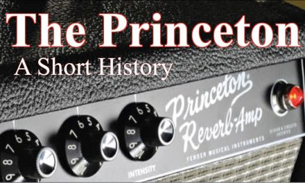 The Fender Princeton:  A Short History