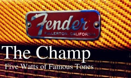 The Fender Champ, Five Watts of Famous Tones; or The Need for Tweed