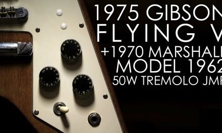 """Pick of the Day"" – 1975 Gibson Flying V and 1970 Marshall Model 1962 50w Tremolo JMP"