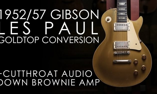 """""""Pick of the Day"""" – 1952/57 Gibson Les Paul  Goldtop Conversion and Cutthroat Audio Down Brownie"""