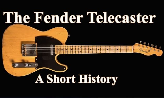 The Fender Telecaster :  A Short History
