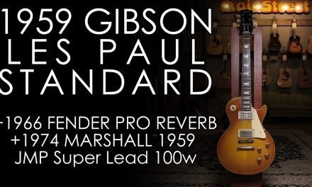 """Pick of the Day"" – 1959 Gibson Les Paul Std w/1966 Fender Pro Reverb + 1974 Marshall Super Lead"
