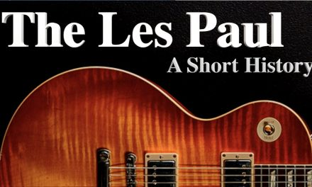 The Les Paul:  A Short History, from Creation to Custom Shop