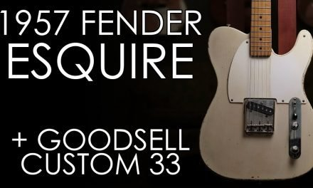 """Pick of the Day"" – 1957 Fender Esquire and Goodsell Custom 33"