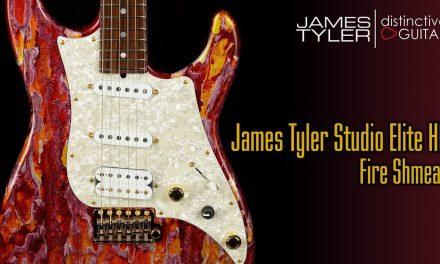 James Tyler Studio Elite HD | Fire Shmear