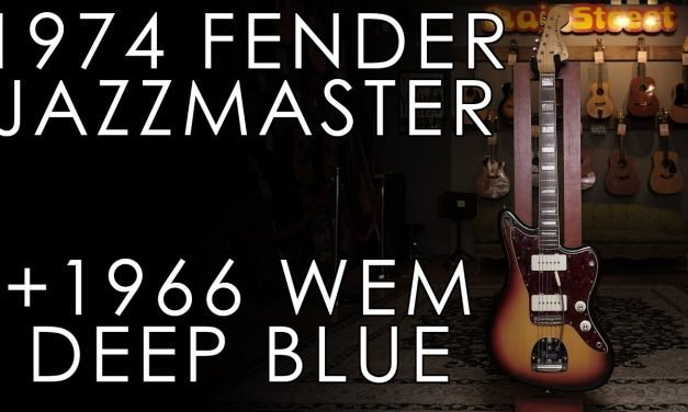 """""""Pick of the Day"""" – 1974 Fender Jazzmaster and 1966 WEM Deep Blue"""