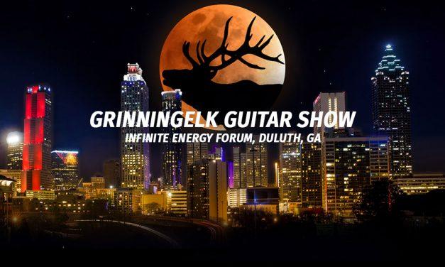 Grinning Elk Guitar Show 6/8-6/9
