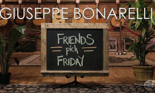 Friends Pick Friday – Giuseppe Bonarelli