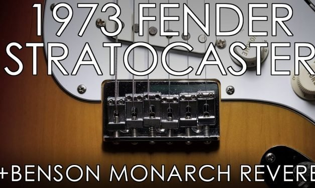 """""""Pick of the Day"""" – 1973 Fender Hardtail Stratocaster and Benson Monarch Reverb"""