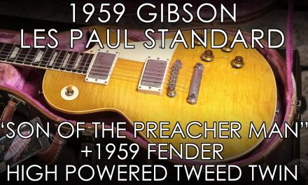 """Pick of the Day"" – 1959 Gibson Les Paul Std ""Son of the Preacher Man"" and Fender High Powered Twin"