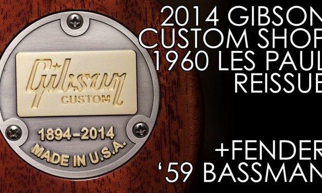 """Pick of the Day"" – 2014 Gibson Custom Shop 1960 Les Paul Reissue and Fender '59 Bassman LTD Reissue"