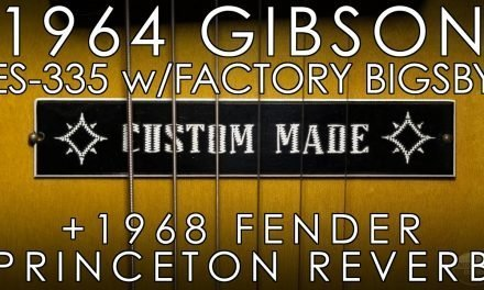 """Pick of the Day"" – 1964 Gibson ES 335 and 1968 Fender Princeton Reverb"