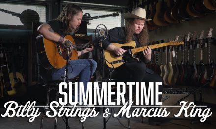Summertime – Billy Strings & Marcus King