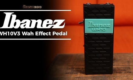 The Ibanez WH10V3 Wah Pedal! The Chili Peppers-Famous Wah Is Back!