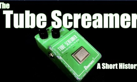 The Tube Screamer: A Short History