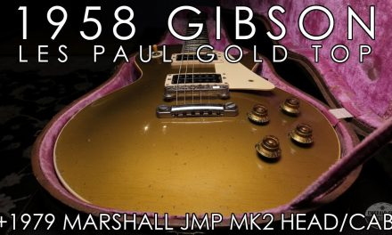 """Pick of the Day"" – 1958 Gibson Les Paul Gold Top and 1979 Marshall JMP Mk2"