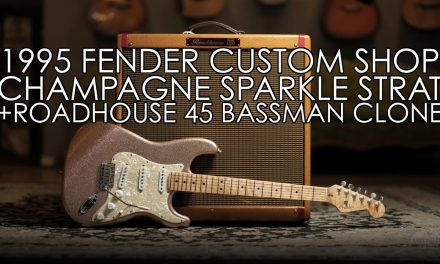 """Pick of the Day"" – 1995 Fender Custom Shop Strat Champagne Sparkle and Roadhouse 45"
