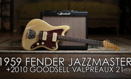 """Pick of the Day"" – 1959 Fender Jazzmaster and 2010 Goodsell Valpreaux 21"