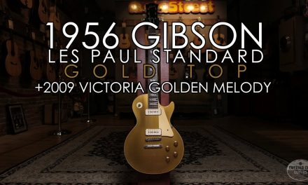 """Pick of the Day"" – 1956 Gibson Les Paul Standard Gold Top and 2009 Victoria Golden Melody"
