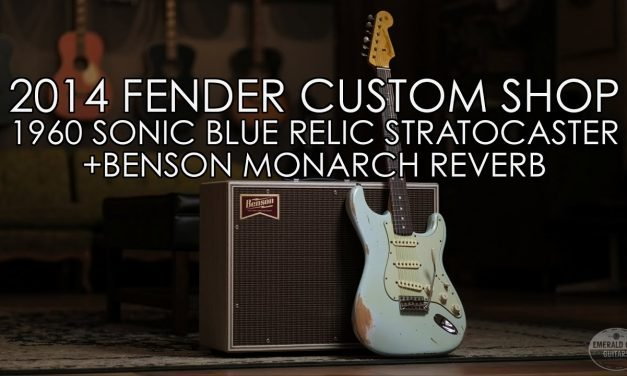 """Pick of the Day"" – 2014 Fender Custom Shop 1960 Relic Stratocaster and Benson Monarch Reverb"