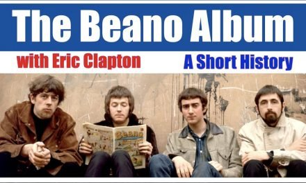 The Beano Album: A Short History; Clapton's Gibson into a Marshall Beginnings