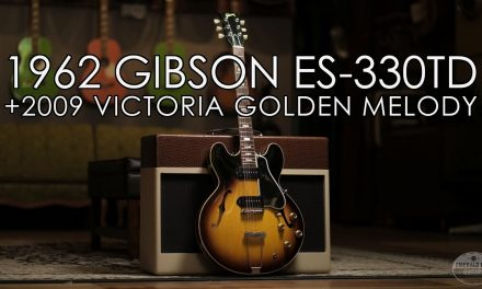 """Pick of the Day"" – 1962 Gibson ES-330TD and 2009 Victoria Golden Melody"