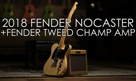 """""""Pick of the Day"""" – 2018 Fender Nocaster and Tweed '57 Custom Champ Amp"""