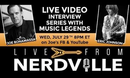 Live From Nerdville with Joe Bonamassa – Episode 10 – Eric Johnson