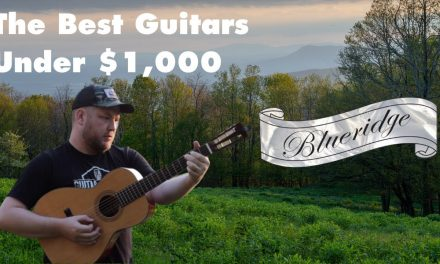 What's the best acoustic guitar under $1,000? Featuring a Blueridge BR-341 Parlor Guitar