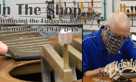 In The Shop: Removing the Fingerboard Extension on a 1937 Martin D-18