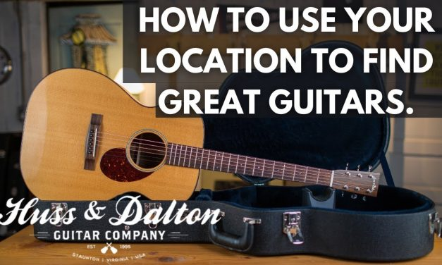 How to use your location to find great guitars  I Buying a Huss and Dalton ROMR