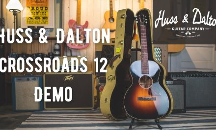 Huss and Dalton Crossroads 12 Demo I How does it sound?