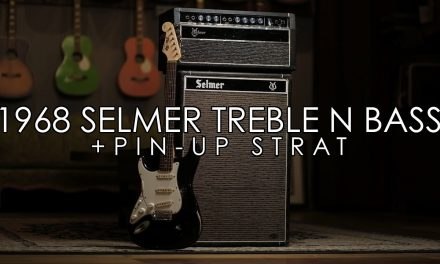 """""""Pick of the Day"""" – 1968 Selmer Treble N Bass 50 and Pin-up Strat"""
