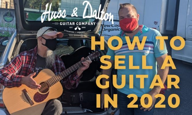 How to sell Guitars during a pandemic…Saying goodbye to my Huss and Dalton ROM-R