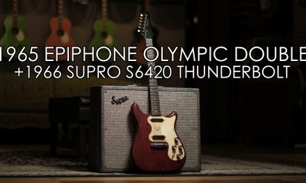 """Pick of the Day"" – 1965 Epiphone Olympic Double and 1966 Supro Thunderbolt"