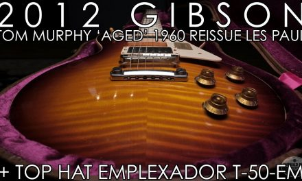 """Pick of the Day"" – 2012 Gibson Tom Murphy 'Aged' 1960 Reissue Les Paul and Top Hat T-50-EM"