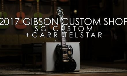 """Pick of the Day"" – 2017 Gibson Custom Shop SG Custom and Carr Telstar"