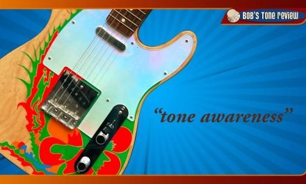 Guitar Tone Mastery with Bob's Tone Review