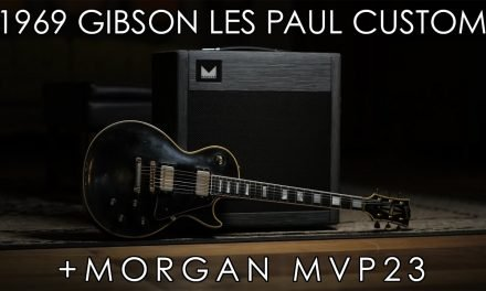 """Pick of the Day"" – 1969 Gibson Les Paul Custom and Morgan MVP23"