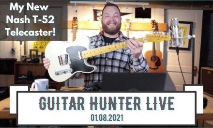 Guitar Hunter Live January 8th, 2021!