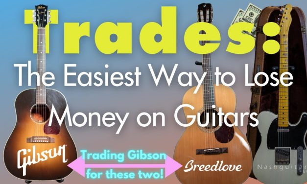 Trading my Gibson J-45TV for a stunning Nash T52 and Breedlove Cascade