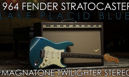"""Pick of the Day"" – 1964 Fender Stratocaster Lake Placid Blue and Magnatone Stereo Twilighter"