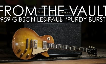 """""""From The Vault"""" – 1959 Gibson Les Paul Standard """"Purdy Burst"""""""