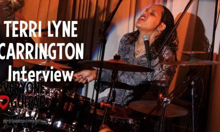 "Terri Lyne Carrington Interview, Wayne Shorter, Herbie Hancock: ""We're not really in control…"""