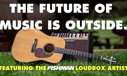 The future of music is outside. Featuring the @Fishman TransducersLoudbox Artist Acoustic Amp